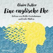 [Claire Fuller: Eine englische Ehe]
