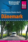 Reise Know-How Wohnmobil-Tourguide Dänemark: Die schönsten Routen