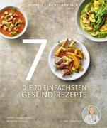 Die 70 einfachsten Gesund-Rezepte