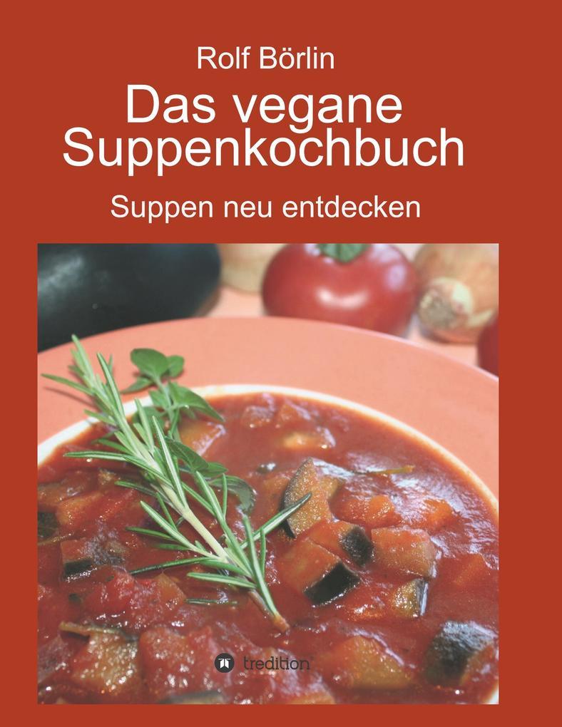 Das vegane Suppenkochbuch als Buch