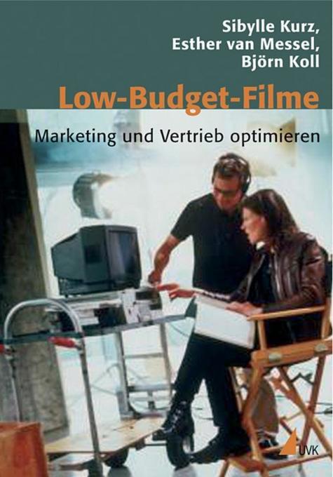 Low-Budget-Filme als Buch von Sibylle Kurz, Est...