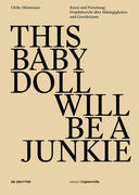 This Baby Doll Will be a Junkie
