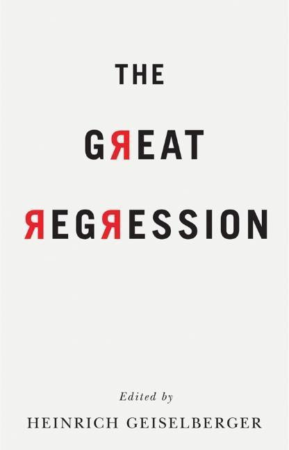 The Great Regression Taschenbuch Arjun Appadurai Zygmunt Bauman