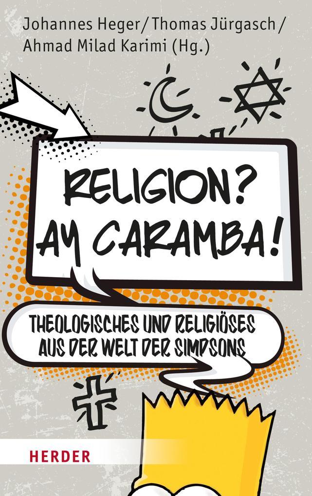 Religion? Ay Caramba! als eBook Download von