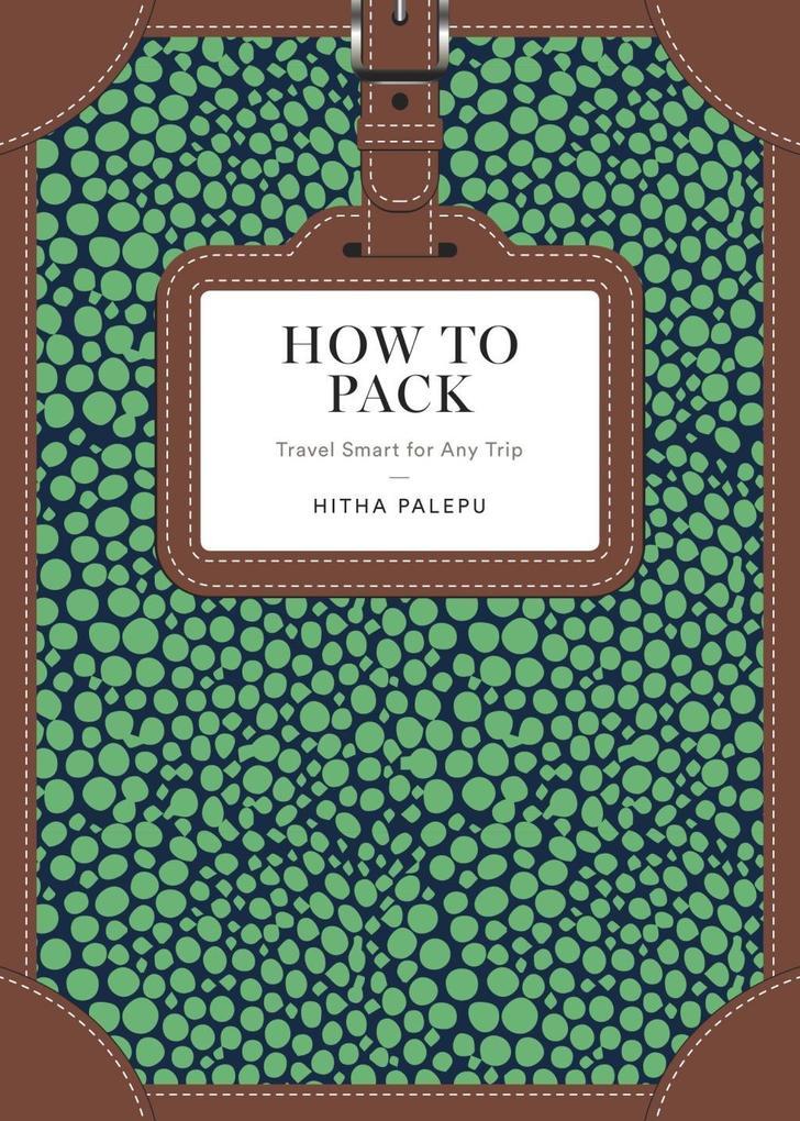 How to Pack als eBook Download von Hitha Palepu