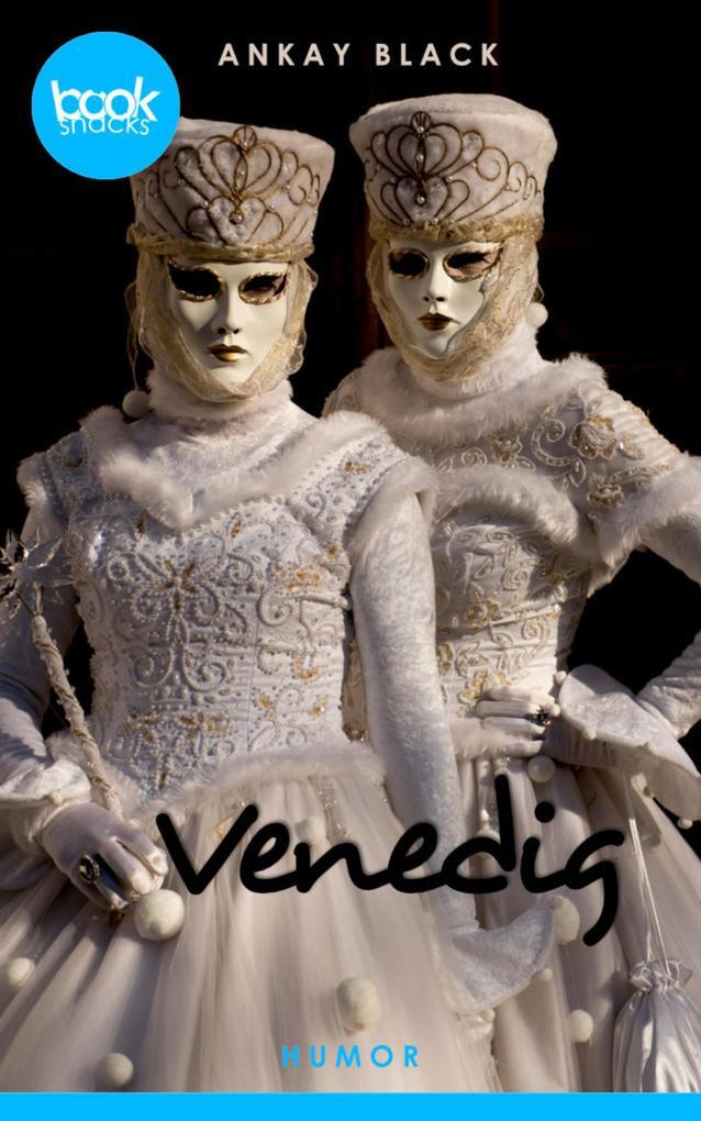 Venedig (Kurzgeschichte, Humor) als eBook