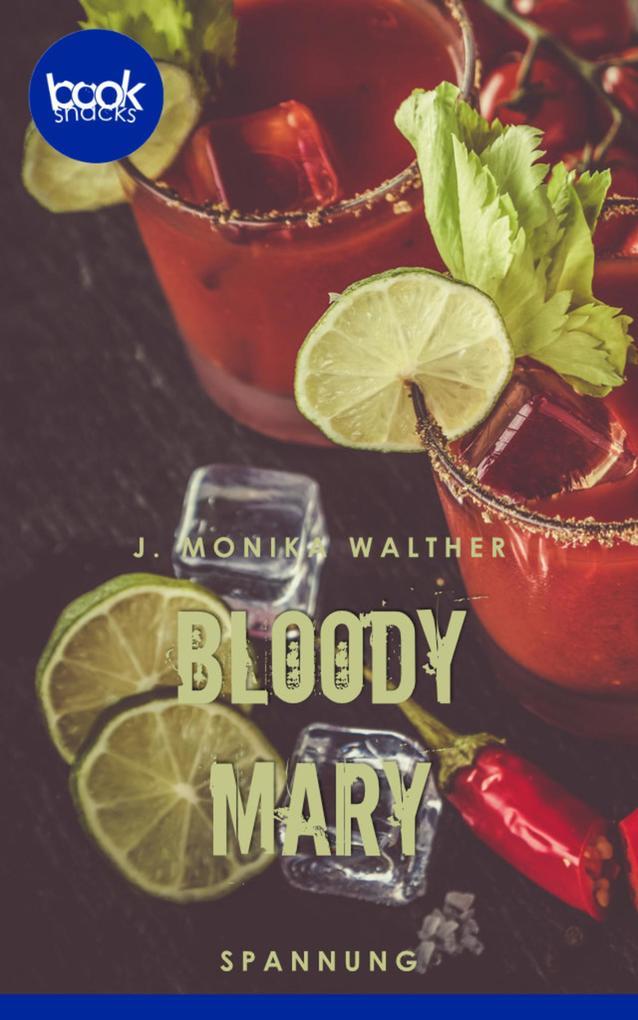 Bloody Mary (Kurzgeschichte, Krimi) als eBook