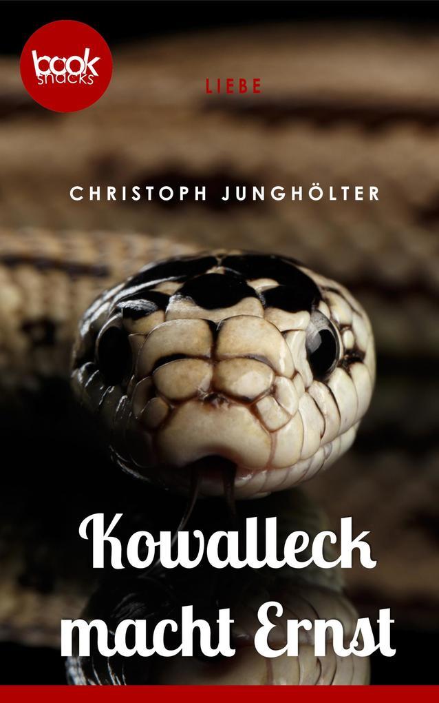 Kowalleck macht ernst (Kurzgeschichte, Liebe) als eBook