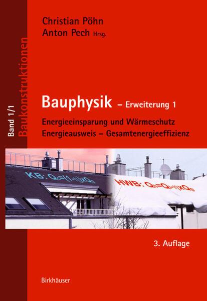 Bauphysik. Erweiterung 1 als Buch von Christian...