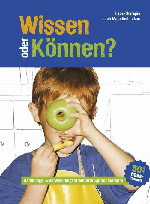 Wissen oder Können? als Taschenbuch von Maja Ei...