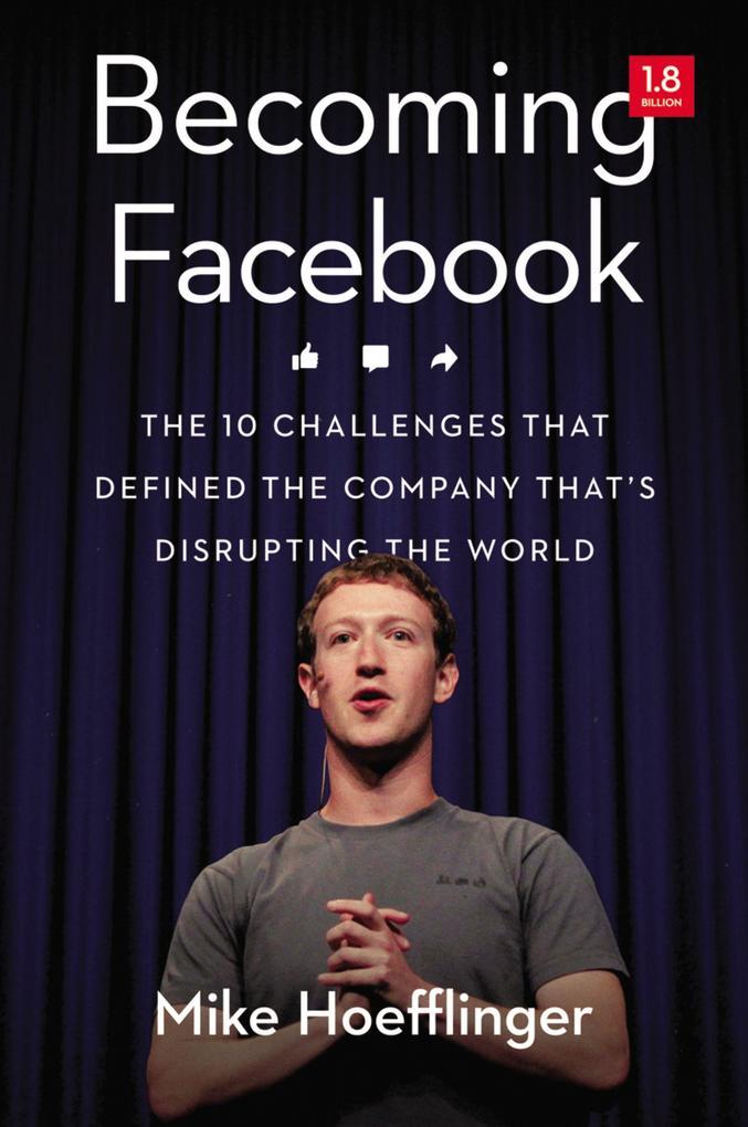 Becoming Facebook als eBook Download von Mike H...