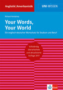 Your Words, Your World
