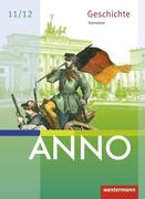 ANNO neu. Schülerband. Ausgabe für die Sekundarstufe 2. Sachsen, Sachsen-Anhalt und Thüringen