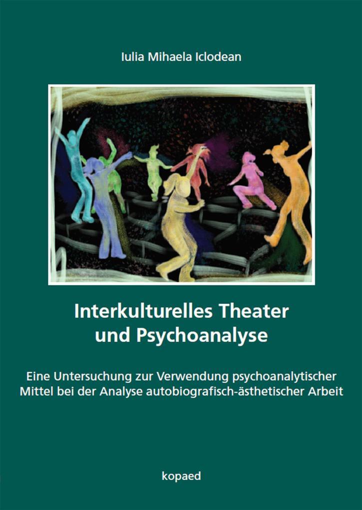 Interkulturelles Theater und Psychoanalyse als ...