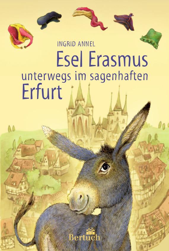 Esel Erasmus unterwegs im sagenhaften Erfurt al...