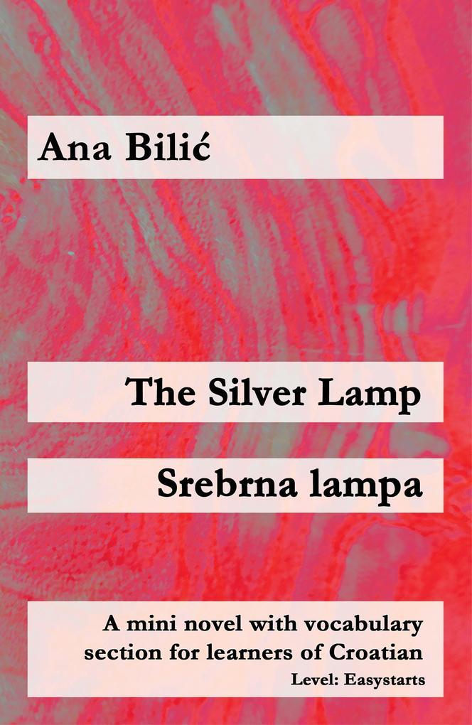 The Silver Lamp / Srebrna lampa als eBook
