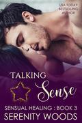 Talking Sense (Sensual Healing, #3)