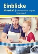 Einblicke Wirtschaft. Gesamtband 7.-10. Schuljahr. Niedersachsen - Differenzierende Ausgabe