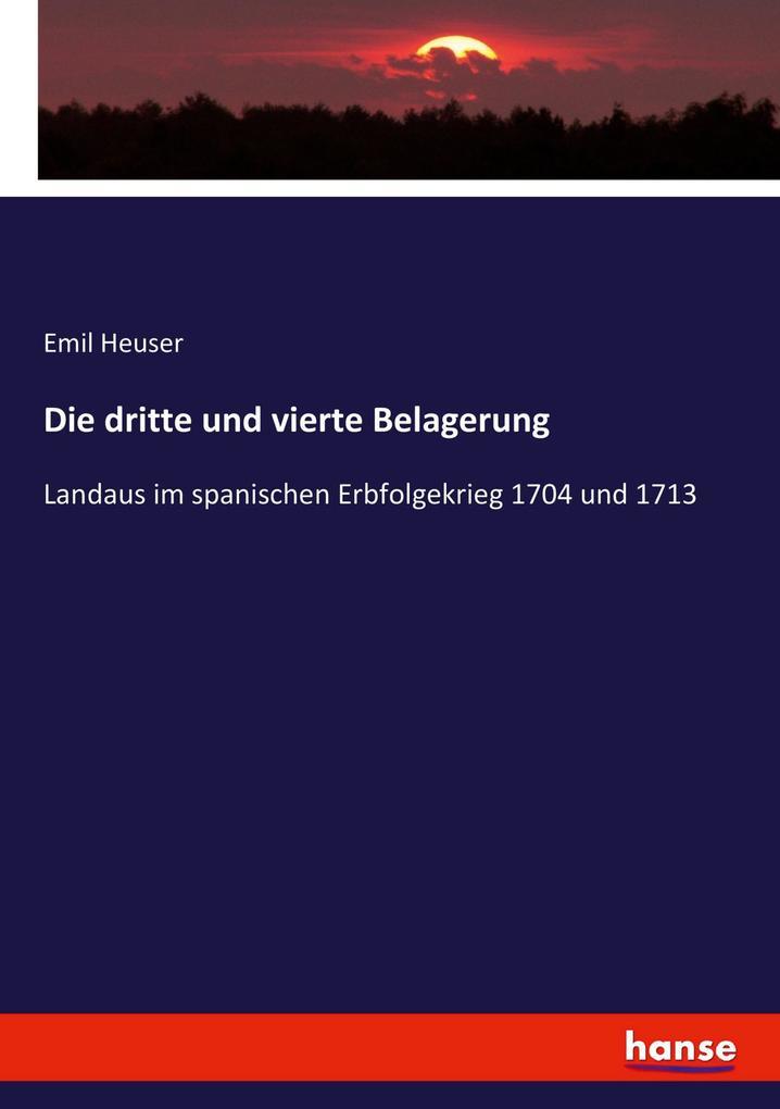 Die dritte und vierte Belagerung als Buch von E...