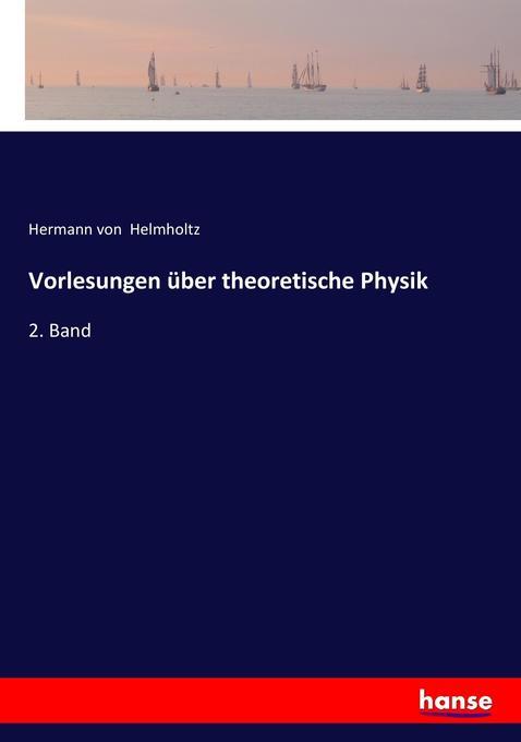 Vorlesungen über theoretische Physik als Buch v...