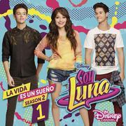Soy Luna: La vida es un sueno (Staffel 2, Vol.1)