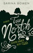 True North - Schon immer nur wir