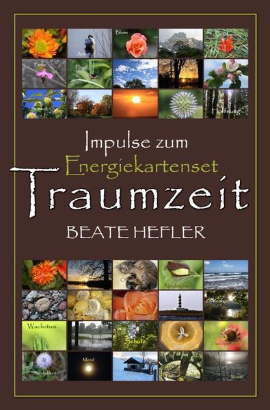 Traumzeit - Impulse zum Energiekartenset als Buch