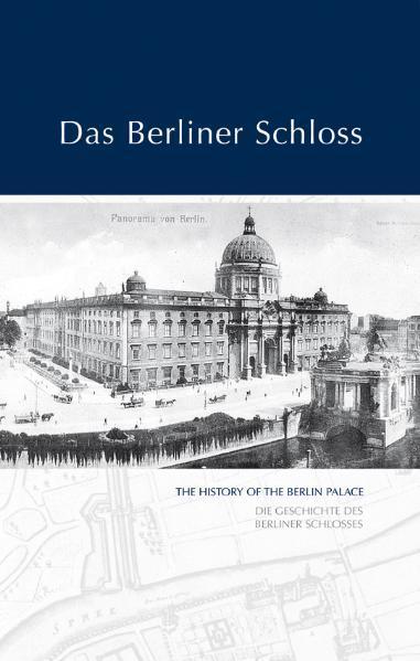 Das Berliner Schloss als Buch von Alexander Hol...