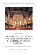 Die Ausstattung in den Kirchen des Berliner Kirchenbauvereins (1890-1905)