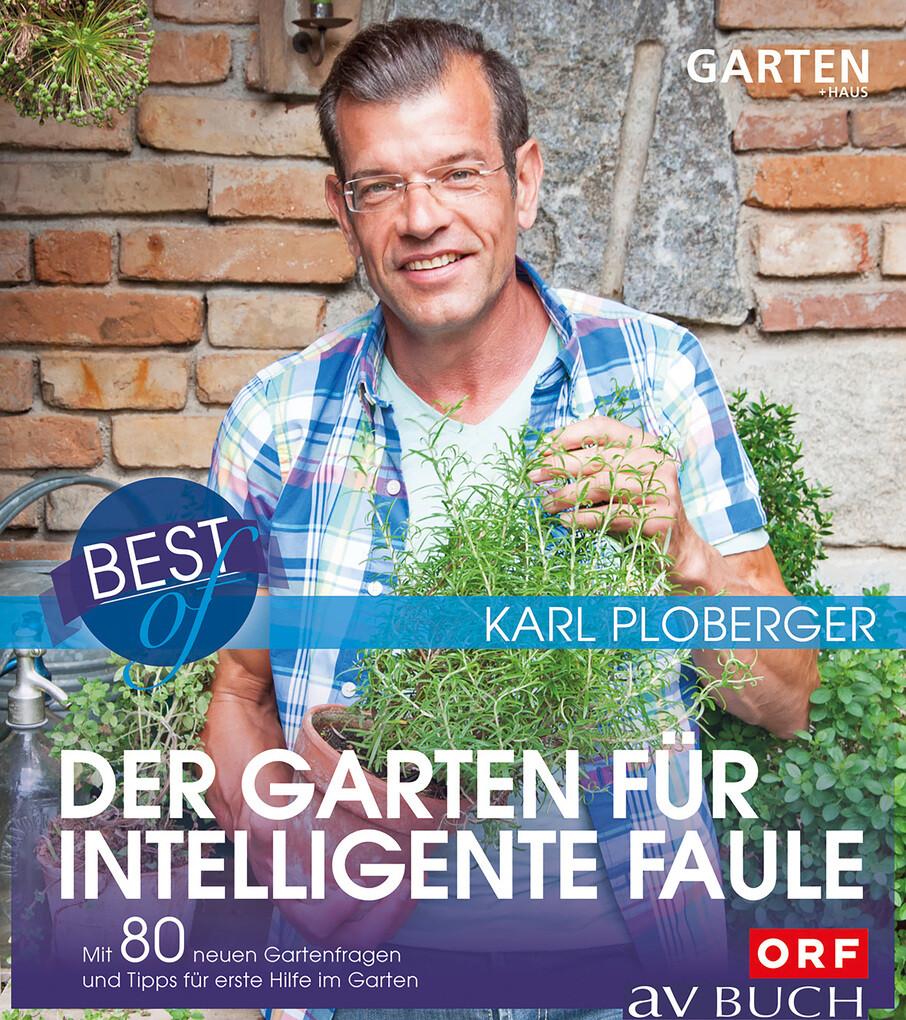 Best of der Garten für intelligente Faule als e...