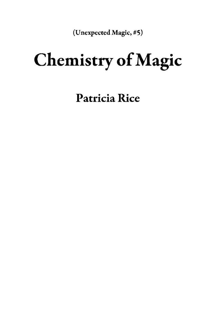 Chemistry of Magic (Unexpected Magic, #5) als e...