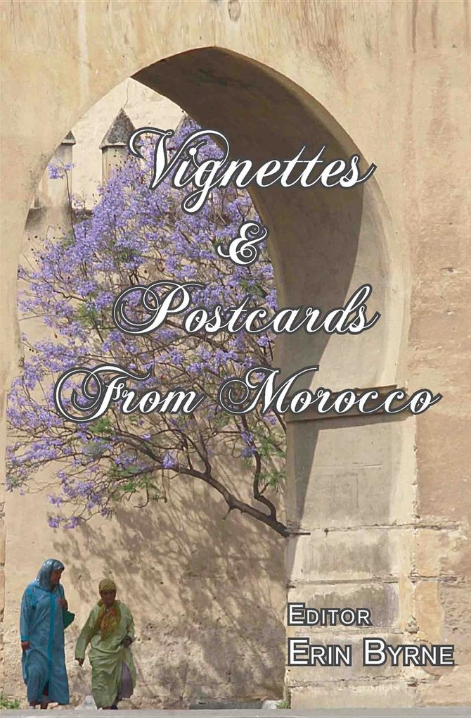 Vignettes & Postcards From Morocco als eBook Do...