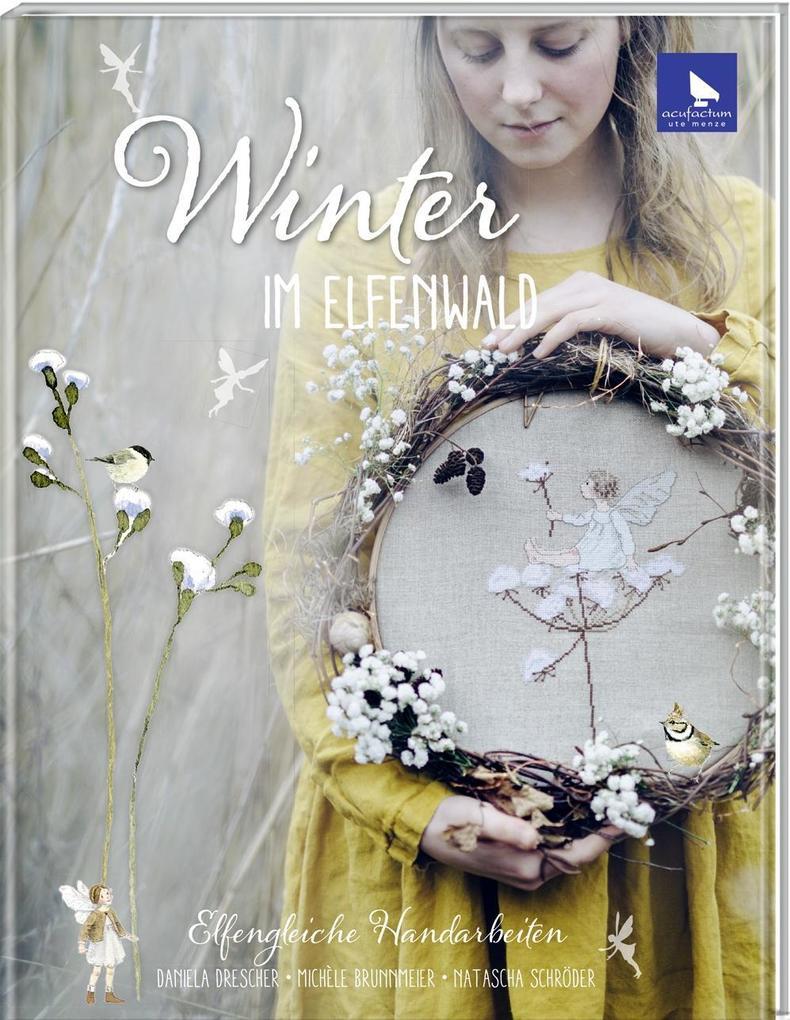 Winter im Elfenwald als Buch von Michèle Brunnm...