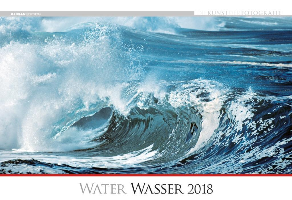 Die Kunst der Fotografie: Wasser 2018