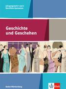 Geschichte und Geschehen. Schülerbuch Klasse 11/12. Ausgabe Baden-Württemberg. Berufliche Gymnasien ab 2017