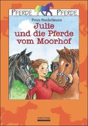 Julie und die Pferde vom Moorhof