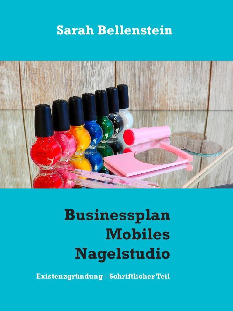 Businessplan Mobiles Nagelstudio als eBook Down...