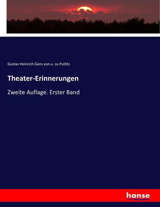 Theater-Erinnerungen als Buch von Gustav Heinri...