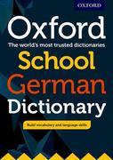 Oxford School German Dictionary 2017