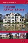 Hessens Schlösser und Burgen