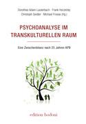 Psychoanalyse im transkulturellen Raum