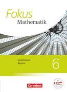 Fokus Mathematik 6. Jahrgangsstufe - Bayern - Schülerbuch
