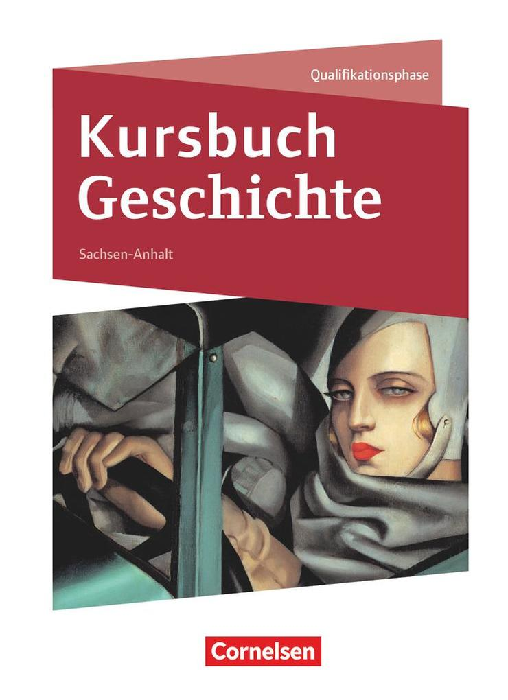 Kursbuch Geschichte 11./12. Schuljahr - Sachsen...