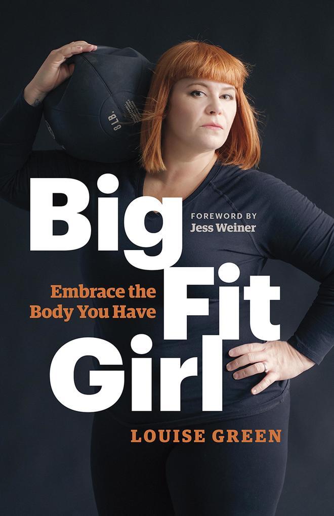 Big Fit Girl als eBook Download von Louise Green