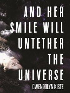 And Her Smile Will Untether the Universe als eB...