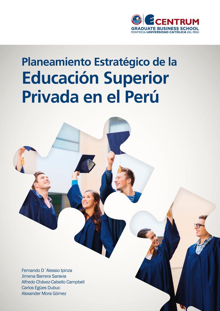 Planeamiento Estratégico de la Educación Superior Privada en el Perú als eBook