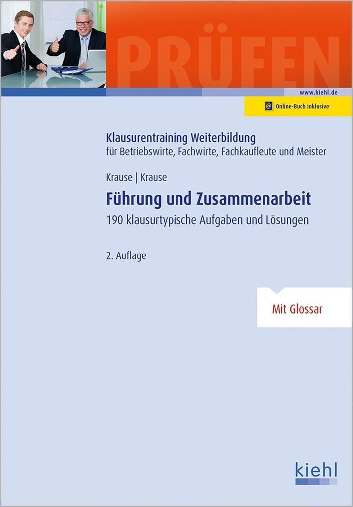 Führung und Zusammenarbeit als Buch von Günter ...