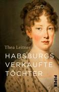 Habsburgs verkaufte Töchter