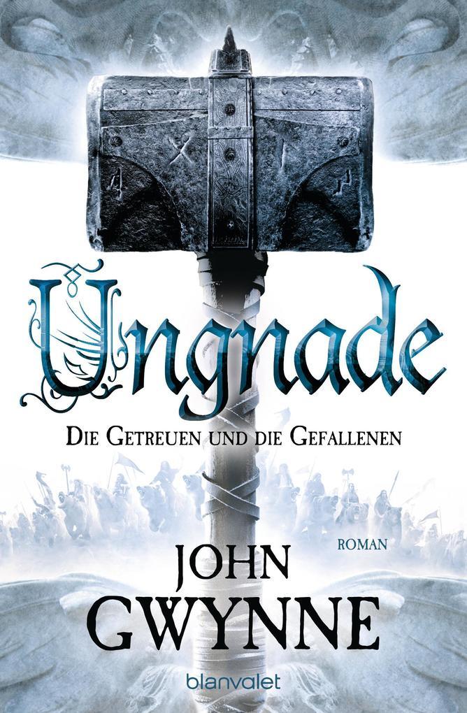 Ungnade - Die Getreuen und die Gefallenen 4 als Taschenbuch