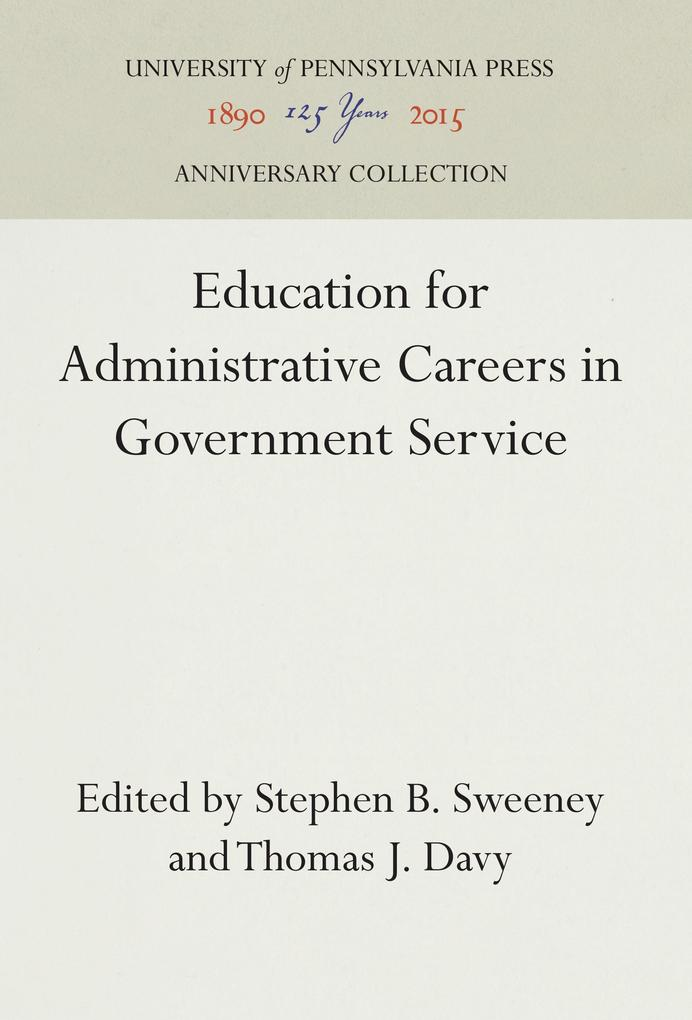 Education for Administrative Careers in Governm...